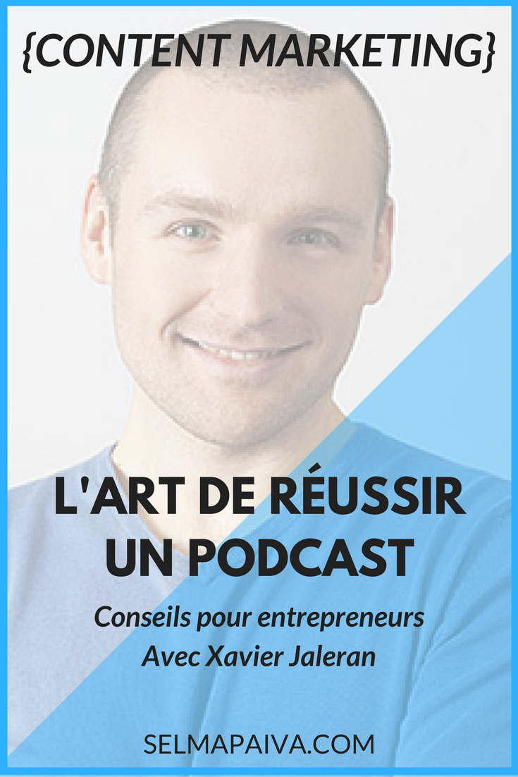 Comment faire un bon podcast, quand on est entrepreneur ? Matériel audio, logiciels, prise de parole ? Conseils de pros avec Xavier Jaleran de Parlons Web et Parlons Forme #podcasts #entrepreneurs #conseils #webmarketing