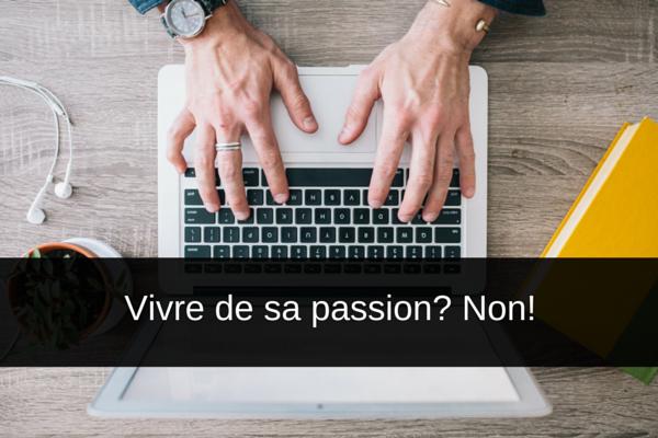 vivre de sa passion non