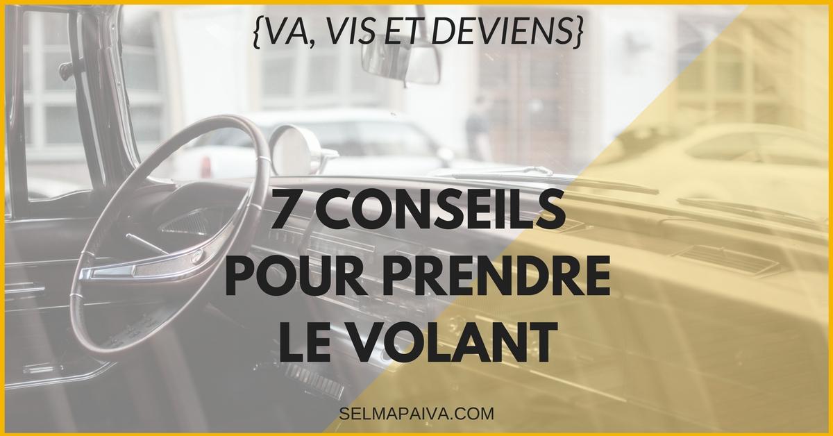 7 conseils pour prendre le volant