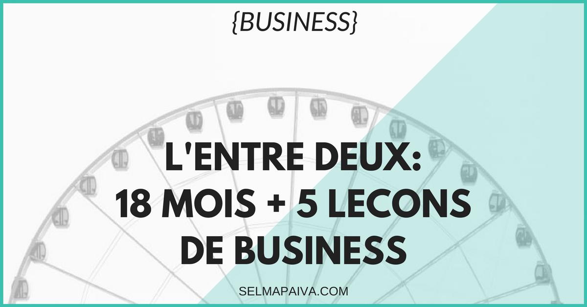 18 mois + 5 leçons de business