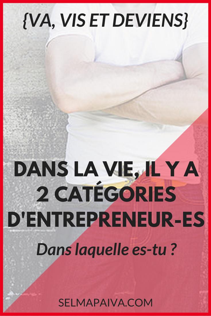 Dans la vie, il y a 2 catégories d'entrepreneur-es : lequel es-tu ?