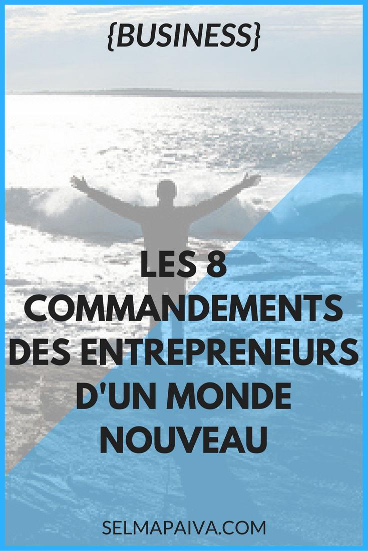 Vie d\'entrepreneur : entre webmarketing et développement personnel, 8 points-clefs pour aller plus haut, plus loin #conseils #entrepreneurs #business