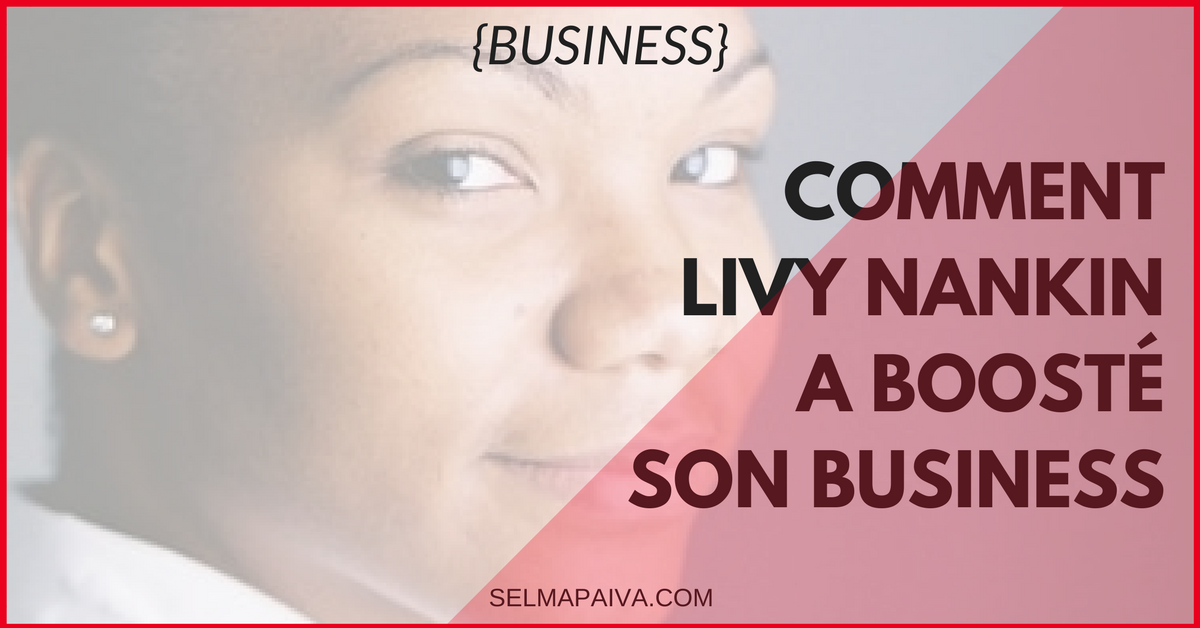 Comment Livy Nankin a boosté son business avec sa newsletter