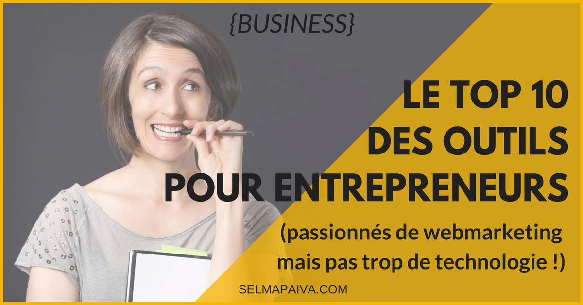 Ressources webmarketing : mon top 10 pour entrepreneurs !